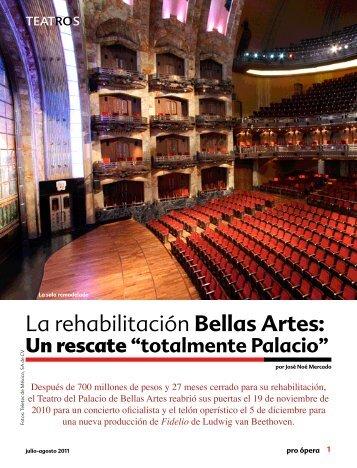 La rehabilitación Bellas Artes: - Pro Ópera