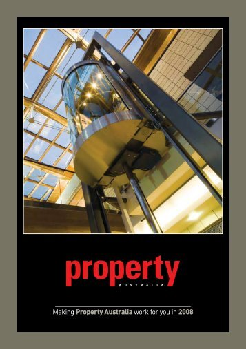 Making Property Australia work for you in 2008 - Property Council of ...