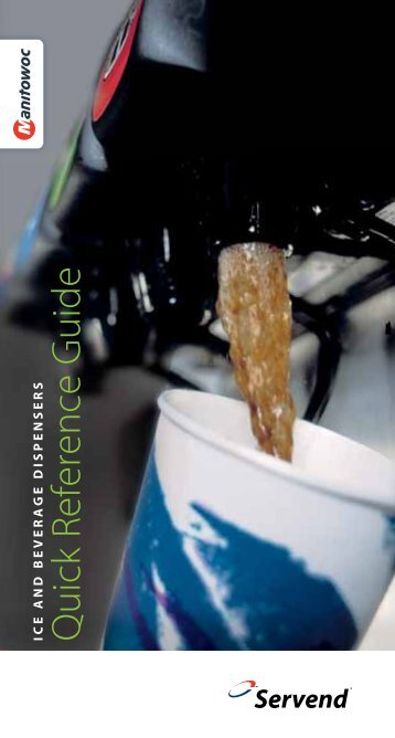 Servend Quick Reference  Guide - Manitowoc Beverage Systems