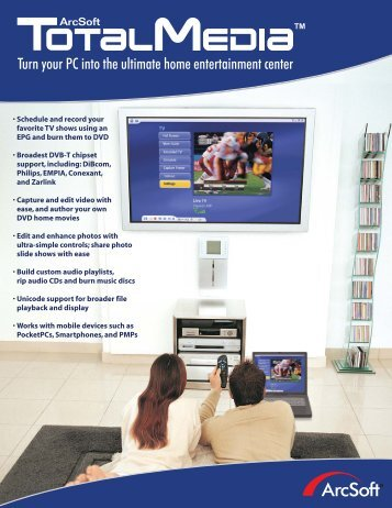 Turn your PC into the ultimate home entertainment center - ArcSoft