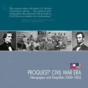 ProQuest - ProQuest Civil War Era Brochure (PDF)