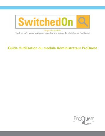 ProQuest Administrator Module User Guide | (French Canadian PDF)