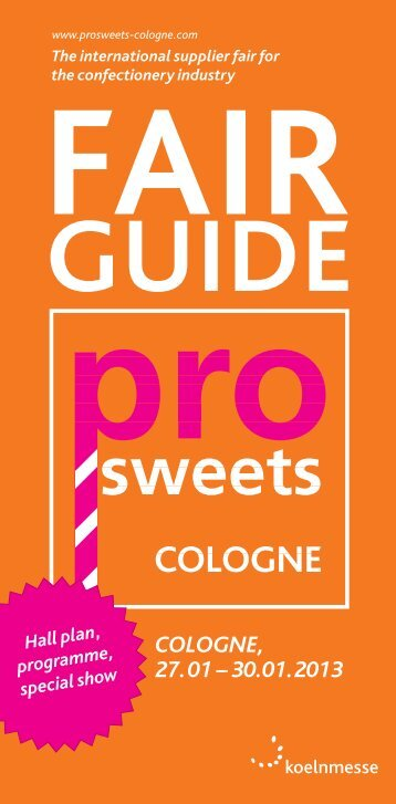 COLOGNE, 27.01 – 30.01.2013 - ProSweets Cologne