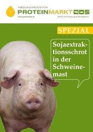 Sojaextraktionsschrot in der Schweinemast - ProteinMarkt
