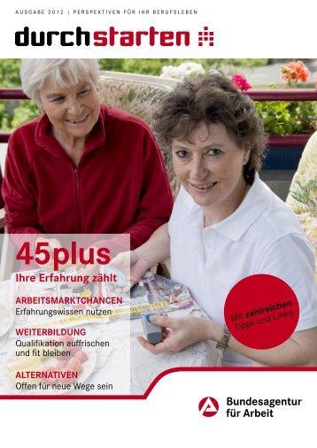 Durchstarten - 45plus Ausgabe 2012 - Bundesagentur für Arbeit