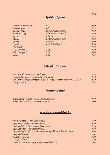Aperitivi – Aperitiv Antipasti – Vorspeisen Minestre – Suppen Pasta ...
