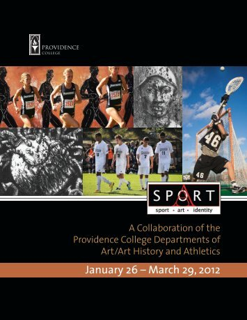 January 26 – March 29, 2012 - Providence College