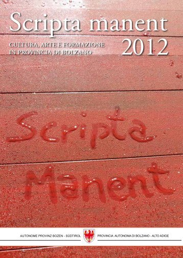 download PDF Scripta manent 2012 - Rete Civica dell'Alto Adige