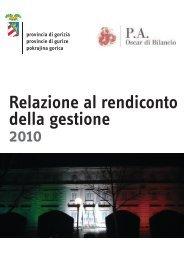 Relazione al Rendiconto della gestione 2010 - Provincia di Gorizia
