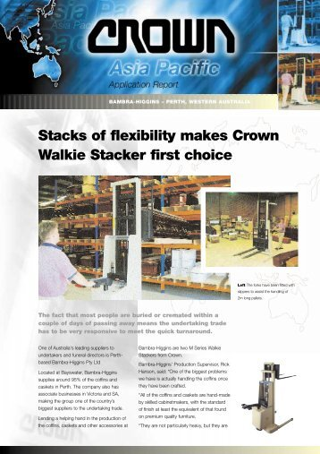 Stacks of flexibility makes Crown Walkie Stacker first choice