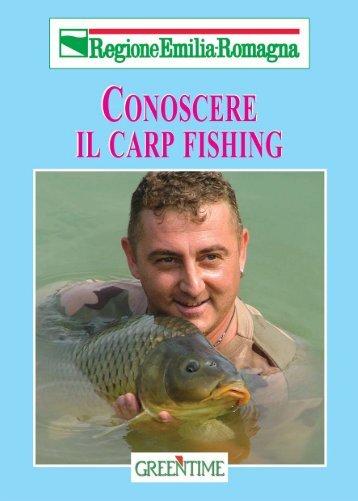 Conoscere il carp fishing - Regione Emilia-Romagna