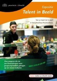 Expositie Talent in Beeld - Provincie Utrecht