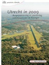 'Utrecht in 2009' - (Burger)jaarverslag (PDF, 3 MB) - Provincie Utrecht