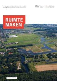 Ruimte maken, mei 2013 (PDF, 3 MB) - Provincie Utrecht
