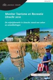 Monitor Toerisme en Recreatie Utrecht 2010 - Provincie Utrecht
