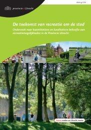 De toekomst van recreatie om de stad - Provincie Utrecht