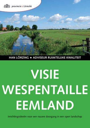 VISIE WESPENTAILLE EEMLAND - Provincie Utrecht