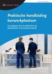 Praktische handleiding leerwerkplaatsen, [2011] - Provincie Utrecht