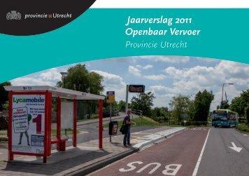 Jaarverslag 2011 Openbaar Vervoer Provincie Utrecht (PDF, 2 MB)