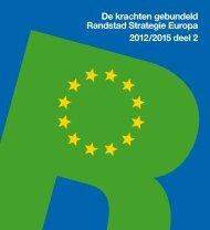 De krachten gebundeld - Randstad Strategie Europa 2012-2015 ...