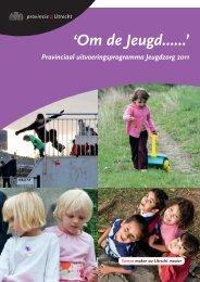 Provinciaal uitvoeringsprogramma Jeugdzorg 2011 - Provincie Utrecht