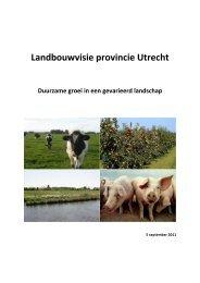 Landbouwvisie provincie Utrecht [september 2011] (PDF, 705 kB)