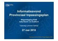 Presentatie informatieavond Provinciaal Inpassingsplan 27 mei 2010
