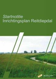 Startnotitie inrichtingsplan Reitdiepdal 2008 - Dienst Landelijk Gebied