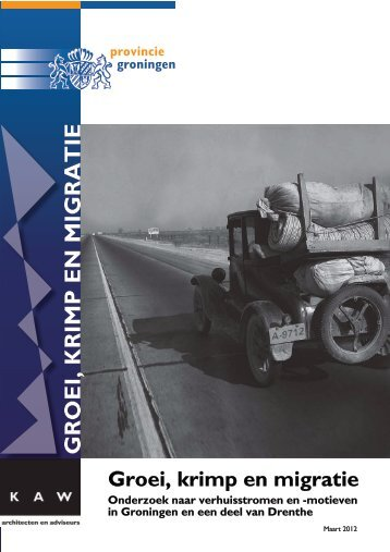 Groei, krimp en migratie - Provincie Groningen