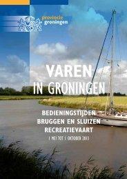 Varen in Groningen 2013.pdf - Provincie Groningen