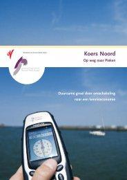 Koers Noord Op weg naar Pieken - Provincie Groningen