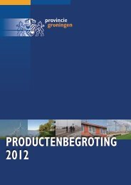 Bijlage 2 Productenbegroting 2012 - Provincie Groningen