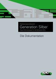 Generation Silber - Alho Systembau GmbH