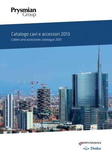 Catalogo cavi e accessori 2013 - Prysmian