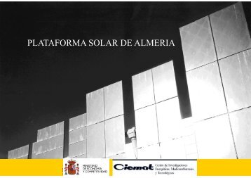 Plataforma Solar de Almería (Sixto Malato Rodriguez, CIEMAT/PSA)