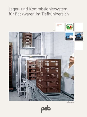 Lager- und Kommissioniersystem für Backwaren im ... - psb GmbH