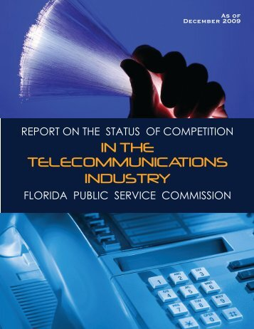 Report on Status of Competition in the Telecommunications Industry