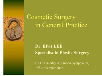 Cosmetic Surgery in General Practice