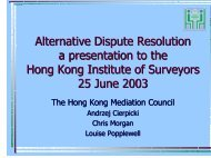 Alternative Dispute Resolution a presentation to the Hong Kong ...