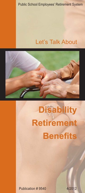 Disability Retirement Benefits - PSERs