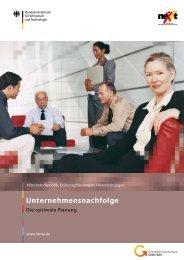 Unternehmensnachfolge. Die optimale Planung (nexxt-Broschüre)