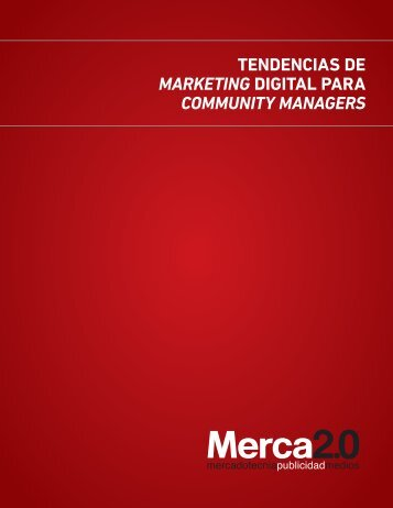 TENDENCIAS DE MARKETING DIGITAL PARA COMMUNITY MANAGERS