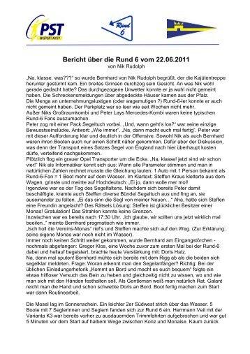 Bericht über die Rund 6 vom 22.06.2011