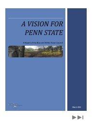 A VISION FOR PENN STATE - Penn State University
