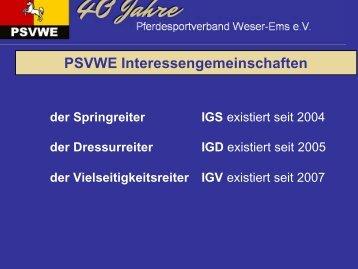 Weitere Ausführungen zu den IG´s beim PSVWE