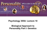 Psychology 305A: Lecture 10 Biological Approach to Personality ...