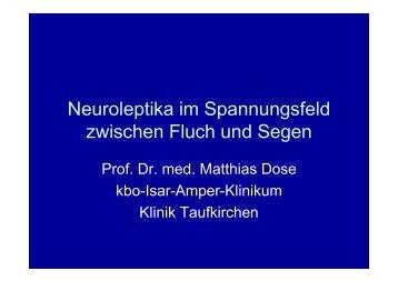 Neuroleptika im Spannungsfeld zwischen Fluch und Segen