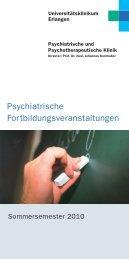 Psychiatrische Fortbildungsveranstaltungen/Sommersemester 2010