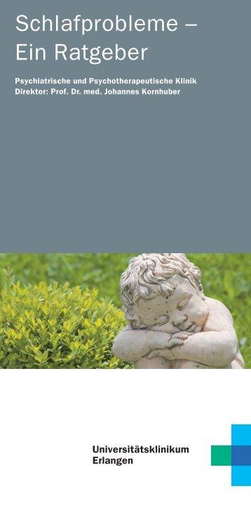 Ein Ratgeber - Psychiatrie - Universitätsklinikum Erlangen