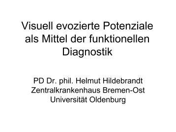Visuell evozierte Potenziale als Mittel der funktionellen Diagnostik